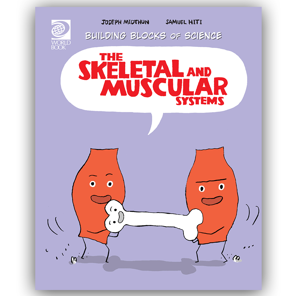 Skeletal And Muscular Systems World Book