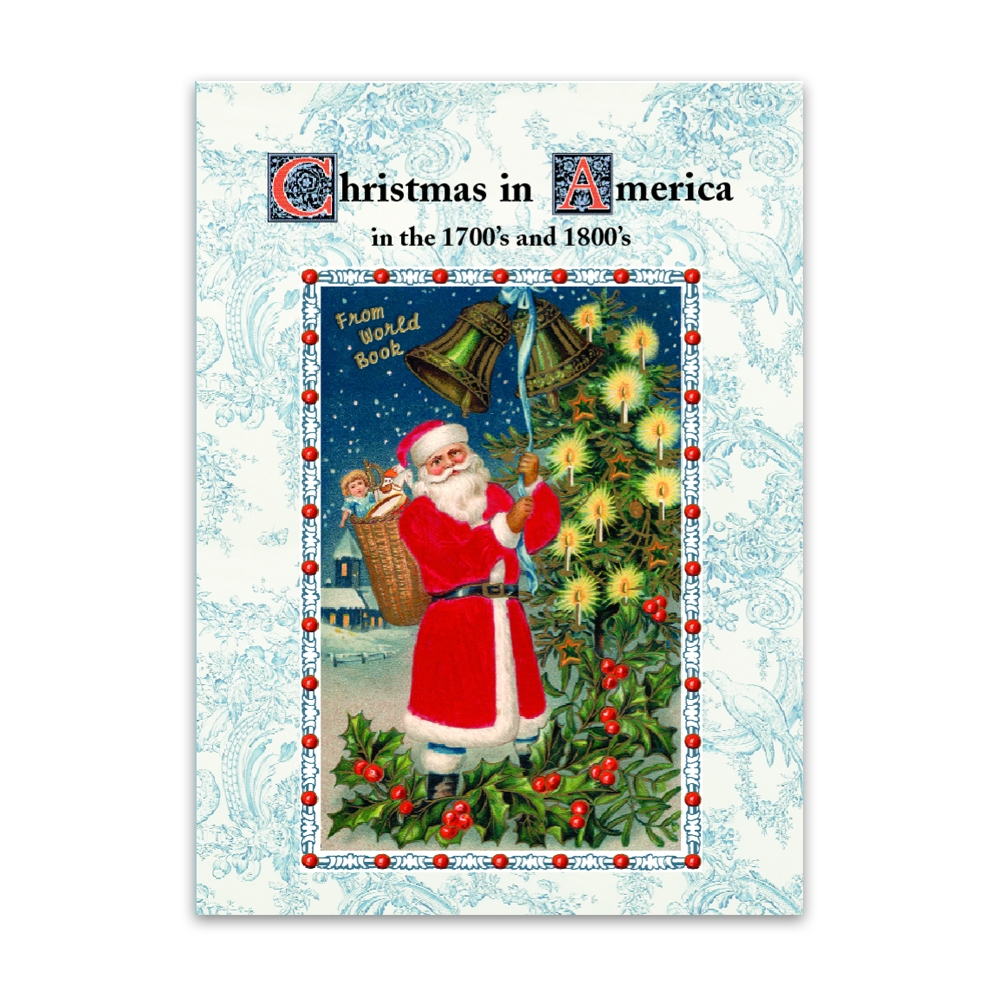 Christmas in America in the 1700's and 1800's Book
