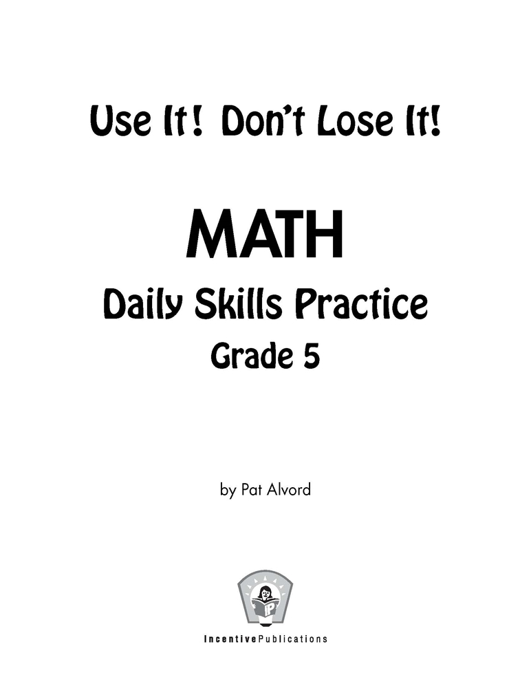Daily Math Practice 5th Grade: Use It! Don't Lose It