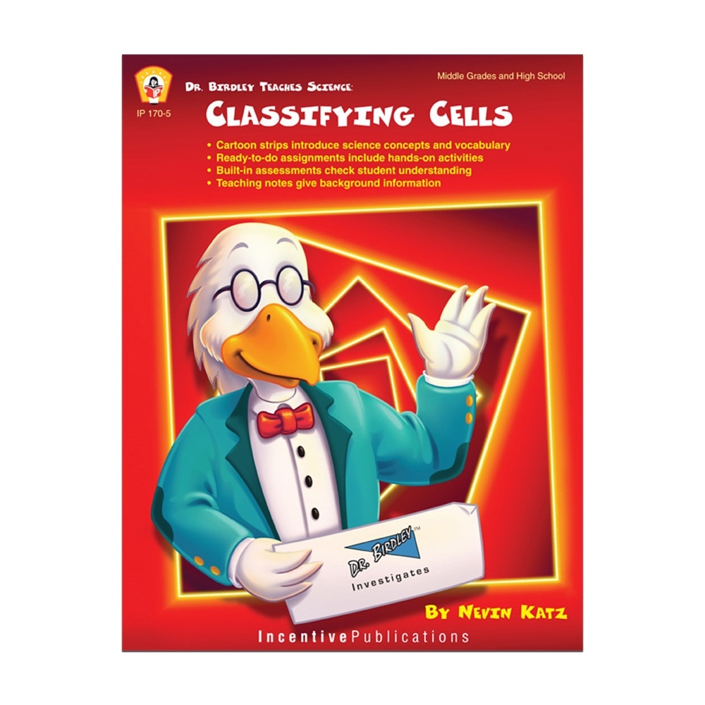 Dr. Birdley Teaches Science: Classifying Cells