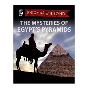 The Mysteries of Egypt's Pyramids (Enigmas of History)