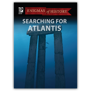 Enigmas of History - Searching for Atlantis