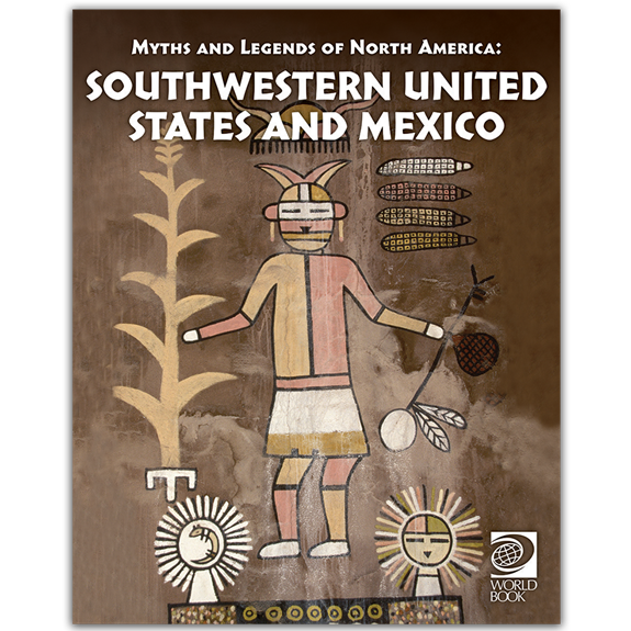 Famous Myths and Legends of the Southwestern United States and Mexico cover