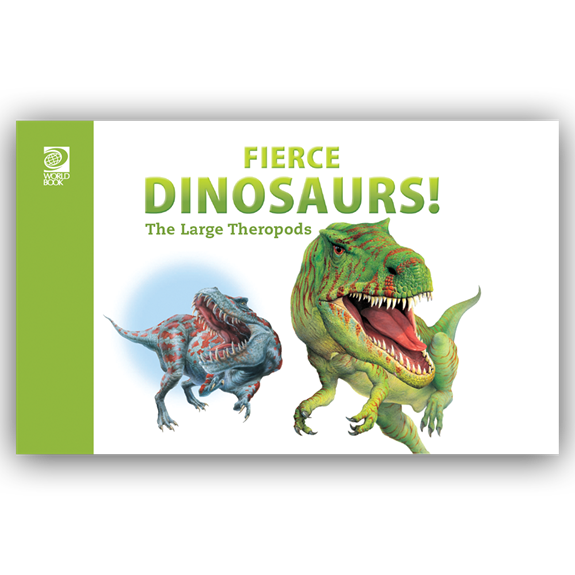 Fierce Dinosaurs! The Large Therapods cover