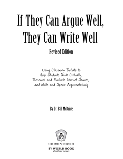If They Can Argue Well, They Can Write Well Print