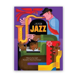 J Is for Jazz jazz, abc, alphabet, young learning, early reading