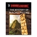 The Mystery of Machu Picchu  - EHO13