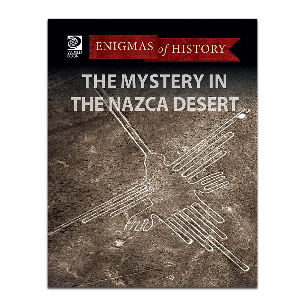 The Mysteries in the Nazca Desert (Enigmas of History)