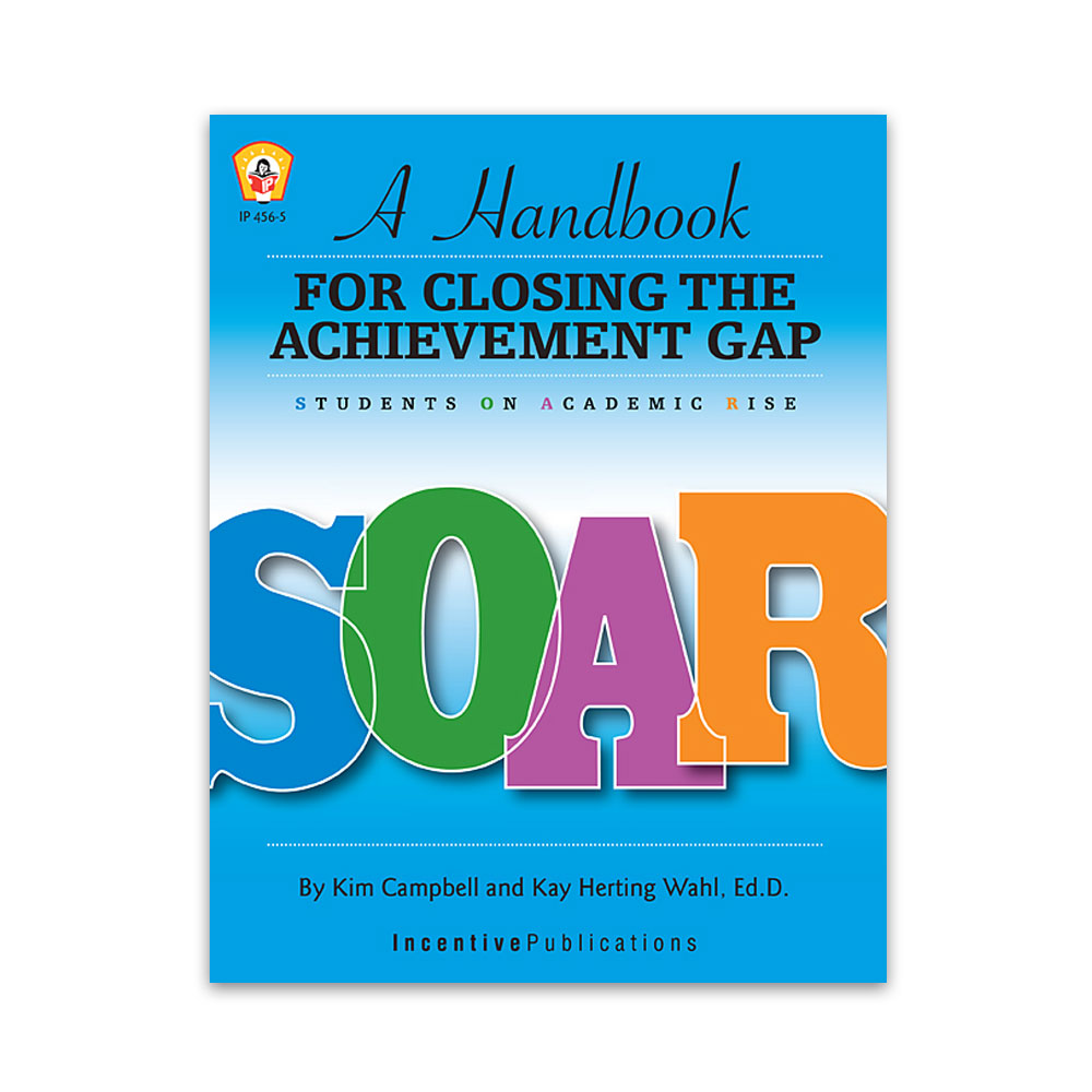 SOAR: A Handbook for Closing the Achievement Gap cover