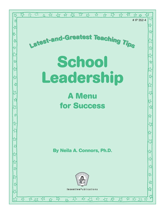 School Leadership: Latest and Greatest Teaching Tips cover