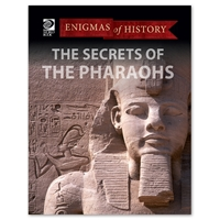 The Secrets of the Pharaohs