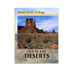 World Book Ecology: Life in the Deserts