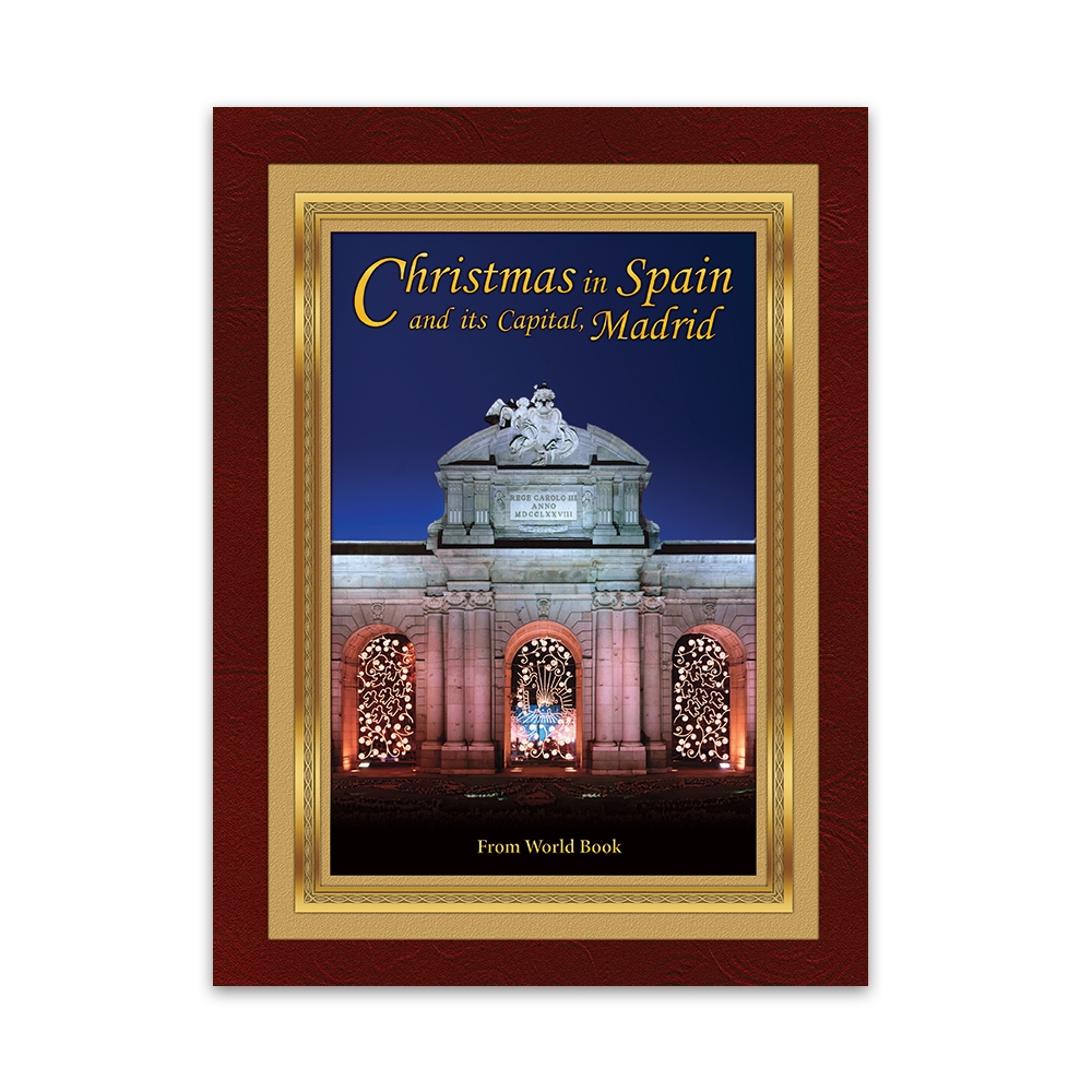 Christmas in Spain and Its Capital, Madrid