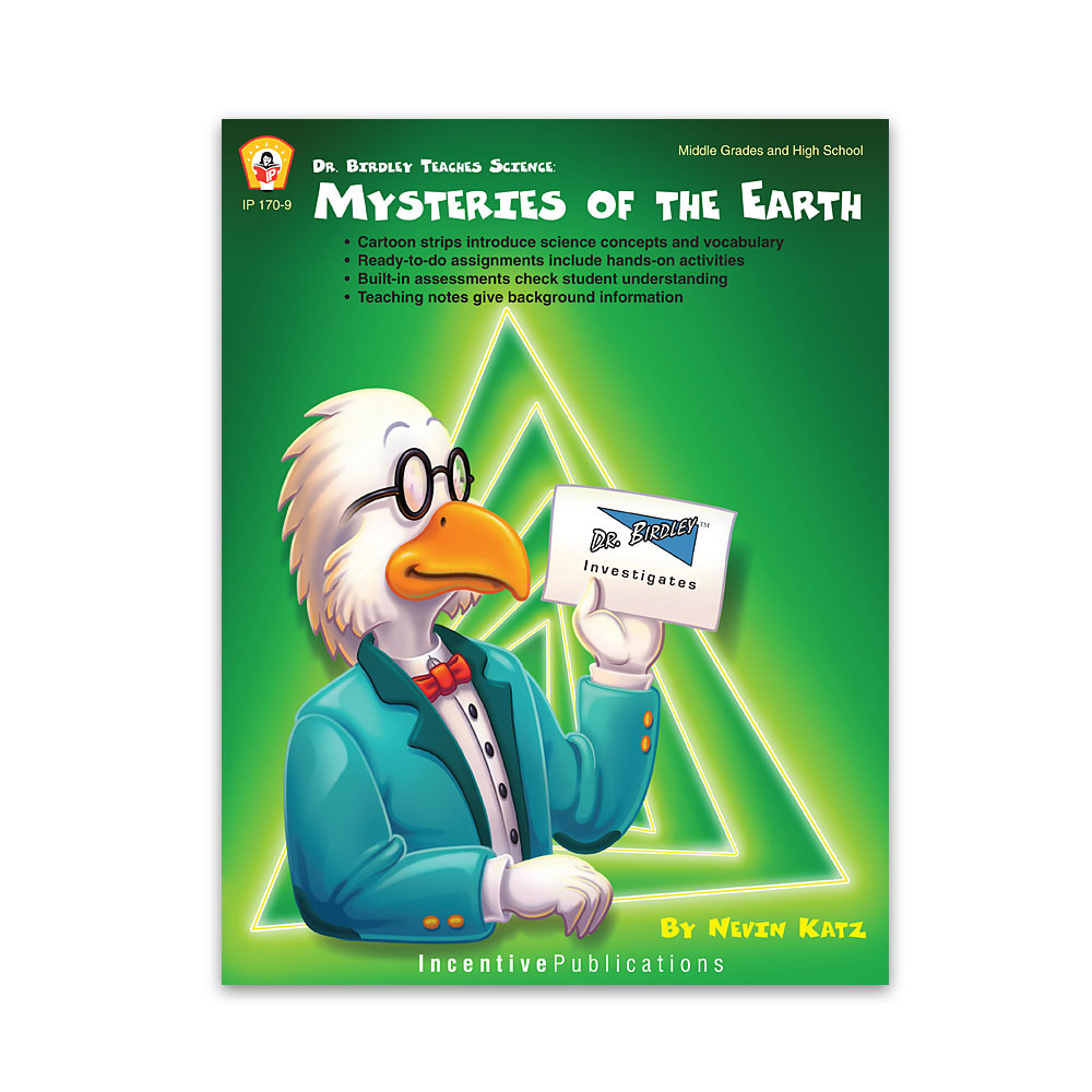 Dr. Birdley Teaches Science: Mysteries of the Earth
