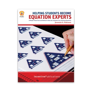 Helping Students Become Equation Experts