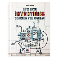 Ask WOW: How Have Inventions Changed the World cover