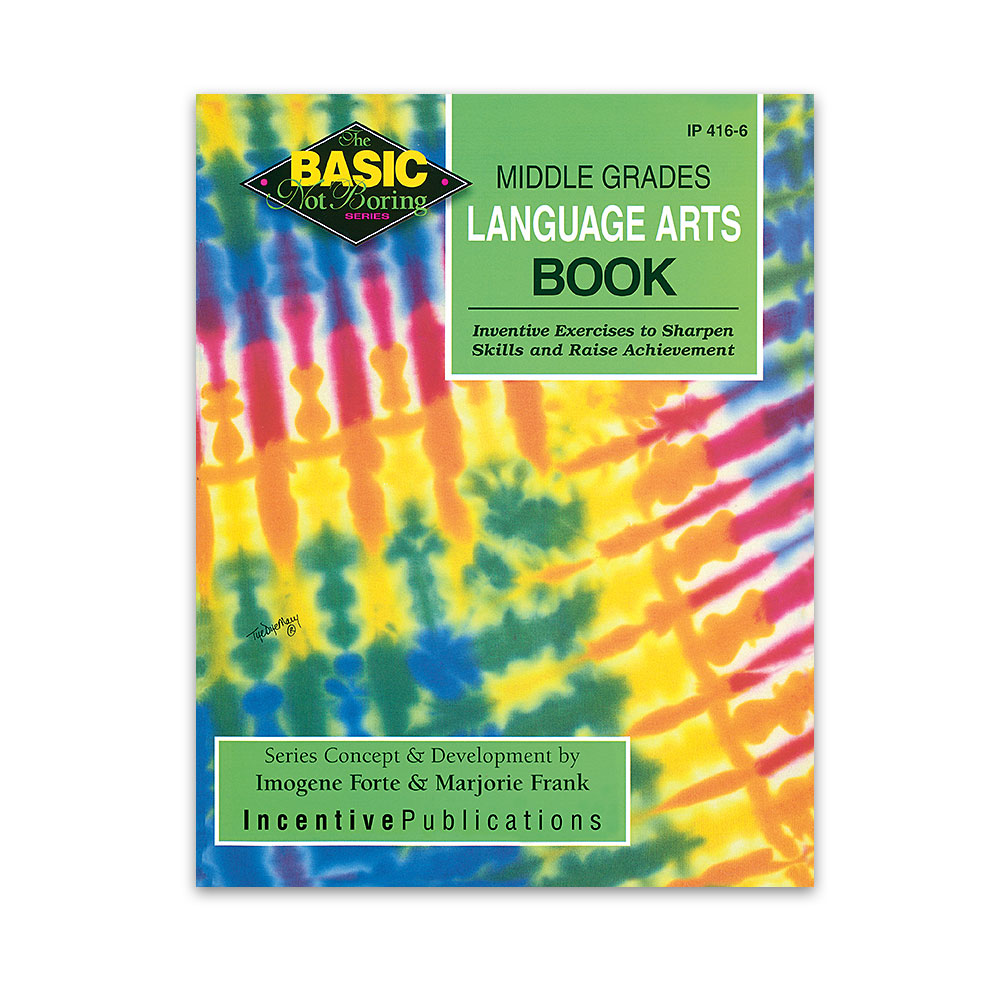 Middle Grades Language Arts Book: Basic Not Boring