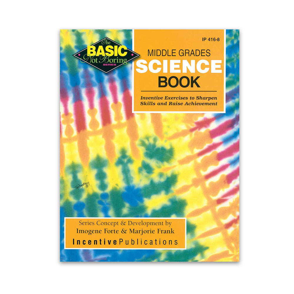 Middle Grades Science Book: Basic Not Boring
