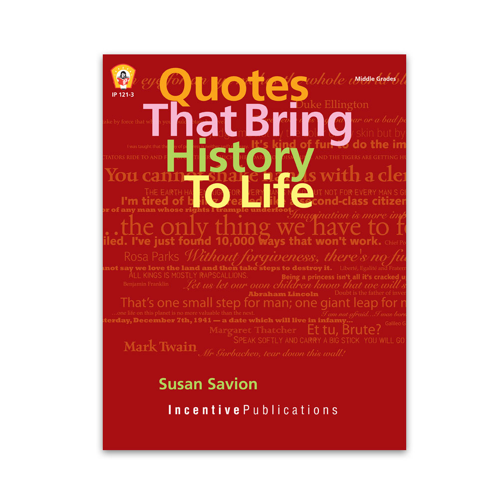 Quotes That Bring History To Life cover