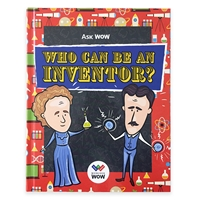 Ask WOW: Who Can Be An Inventor cover