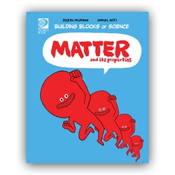 Matter and Its Properties   (Building Blocks of Physical Science)