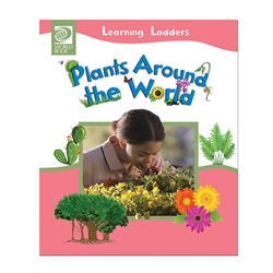 Plants Around the World (Learning Ladders)